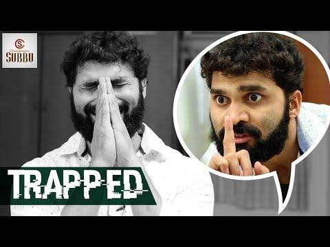 Trapped Short Film | 2018 Latest Telugu Thriller Short Films | Funny Videos | Chandragiri Subbu