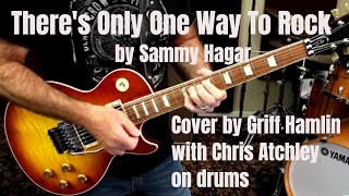 One Way To Rock - Cover by Griff Hamlin with Chris Atchley