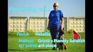 "MR1 ""Mafia"". Pavlyk  Nataliia Malinois Grizzli s Planety Saraksh 157 points 4rd place"
