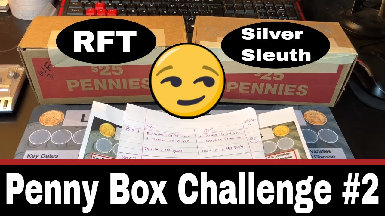 Repeat Penny Box Challenge #2 - RFT vs Silver Sleuth by