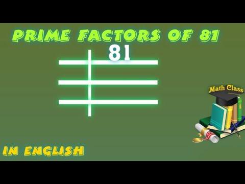 Prime Factors Of 81 Prime Factorization Youtube The factorization or decomposition of 81 = 3 4. prime factors of 81 prime factorization