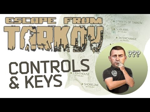 Escape From Tarkov Guides: Controls | Keys