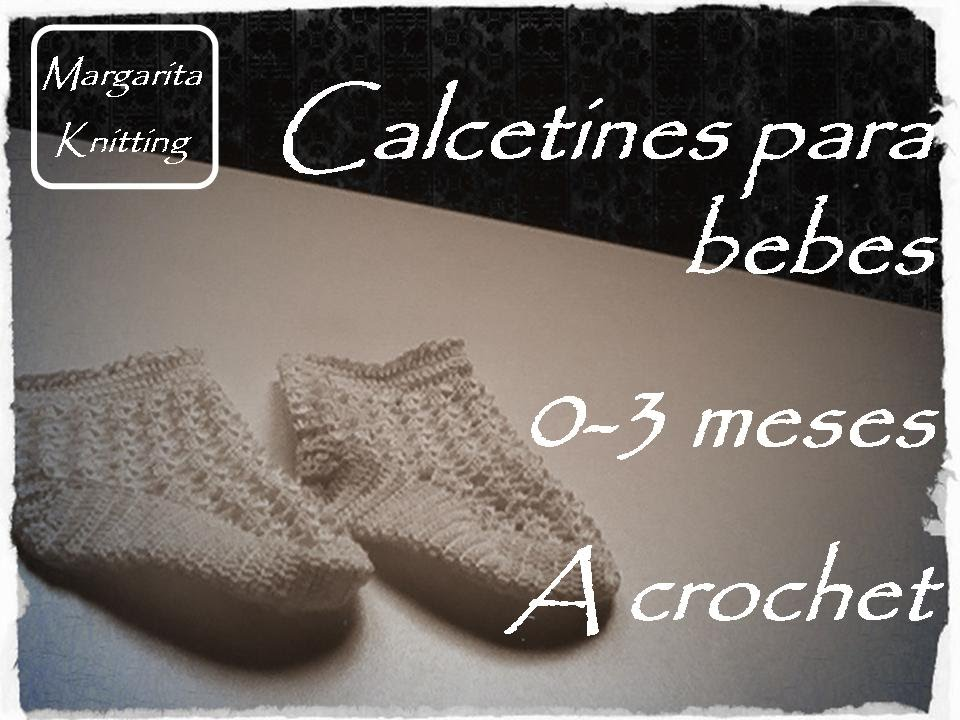 Calcetines para bebes 0-3 meses a crochet (diestro) - YouTube