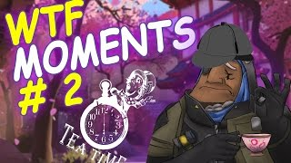 Overwatch - WTF Moments #2