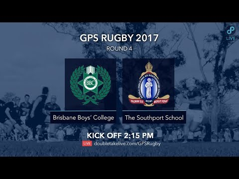 GPS Rugby 2017: Brisbane Boys' College v The Southport School