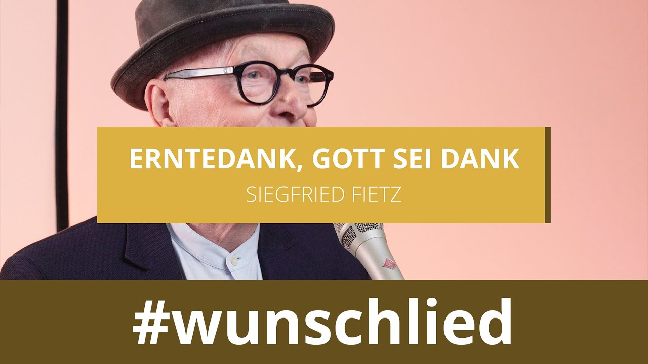 Siegfried Fietz singt 'Erntedank, Gott sei Dank' #wunschlied