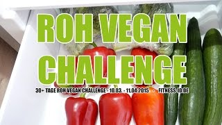 FOOD HAUL | Roh Vegan Challenge | FITNESS-ID.DE