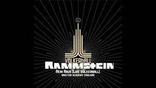 Rammstein - Rein Raus [Live Völkerball]