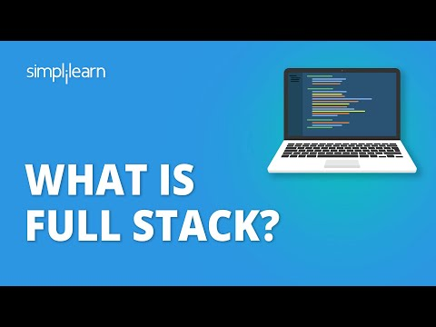 What Is Full Stack? | What Is Full Stack Web Development | Full Stack Developer Tutorial|Simplilearn