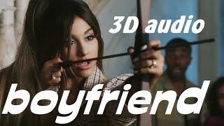 Ariana Grande, Social House - boyfriend (3D AUDIO)