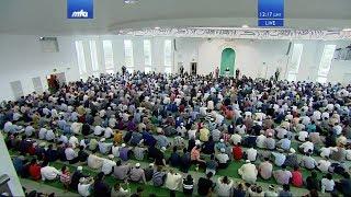 خطبة الجمعة التي ألقاها سيدنا الخليفة الخامس - نصره الله تعالى - في26/07/2019م