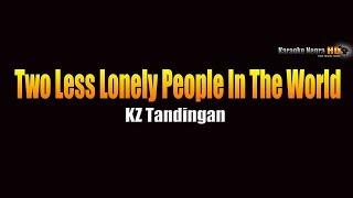 Two Less Lonely People - KZ Tandingan cover (KARAOKE)