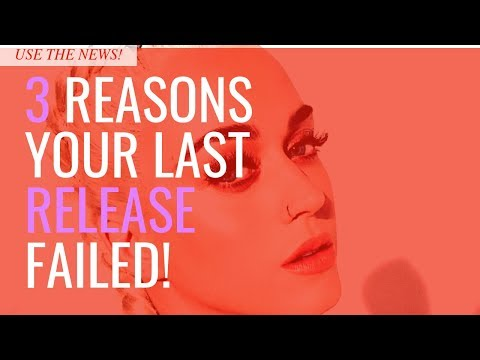 3 Reasons Your Last Music Release Failed!
