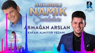 Armagan Arslan - Kafam Almiyor Vedani   39   39 Ankarali Namik Sarkilari   39   39  2018 YENi ALBUM Resimi
