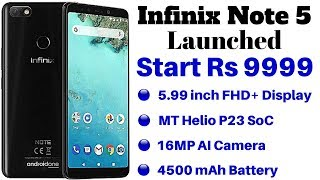 Infinix Note 5 Launched in India With 18:9 Display, AI Selfie Camera | Price, Specifications