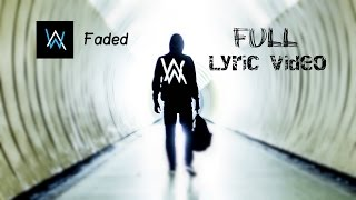 alan walker   faded lyrics lyric video