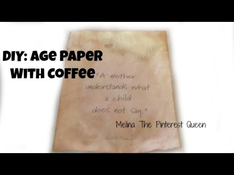 DIY: Age Paper With Coffee