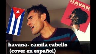 havana- camila cabello ft young thug (male spanish cover español)