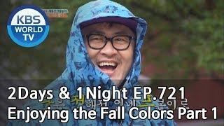 2Days & 1Night Season3 : Enjoying the Fall Colors Part 1 [ENG, THA / 2018.11.11]