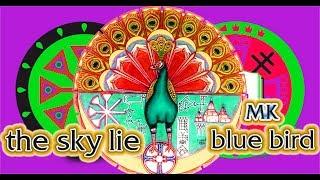 The Sky Lie MK Bluebird