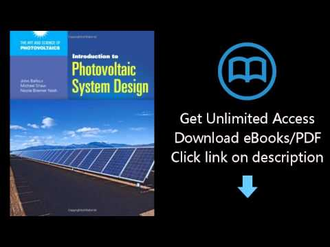 Introduction To Photovoltaic System Design The Art And Science Of Photovoltaics Youtube