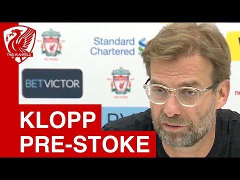 Jurgen Klopp Pre Match Press Conference | Liverpool vs. Stoke City