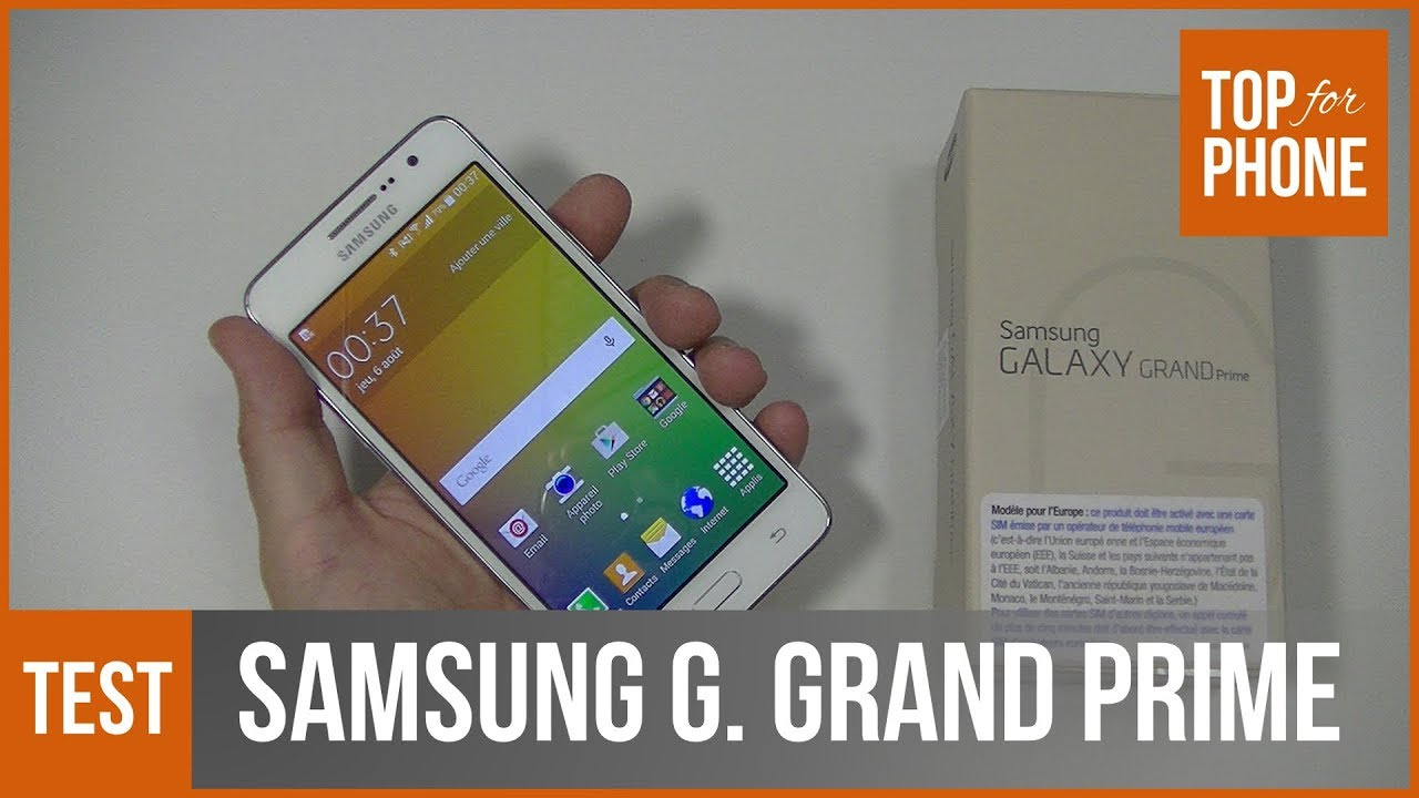 5161b565d44 SAMSUNG GALAXY GRAND PRIME - test par TopForPhone - YouTube