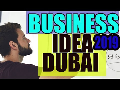 DUBAI:Top-19 Best Small Business Ideas for Beginners in Dubai in 2018/2019 ll UAE