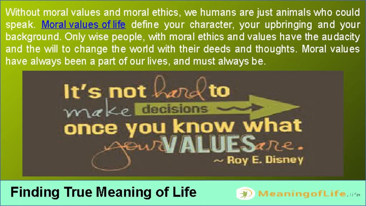 moral values of life  moral values of life