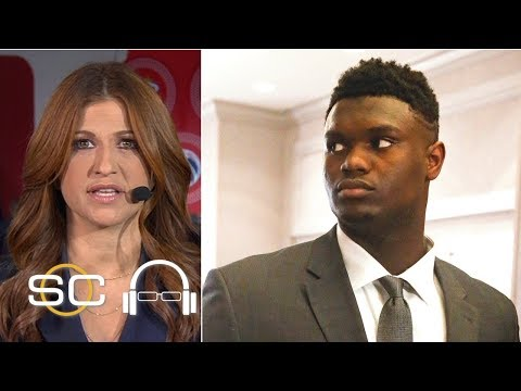 Zion 'looked like he had been hit by a truck' after NBA draft lottery - Rachel Nichols | SC with SVP