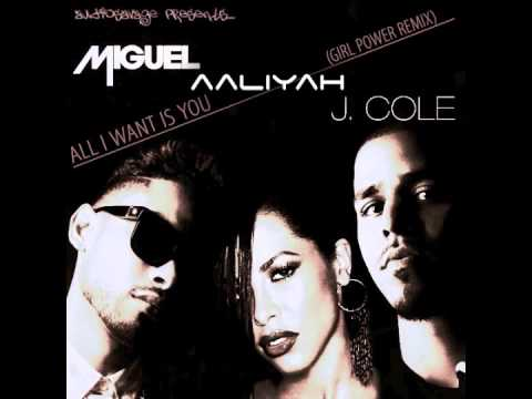 Miguel vs Aaliyah vs J Cole - All I Want is You (AudioSavage's Girl Power Mashup)