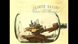 Patrick Watson - Close to Paradise