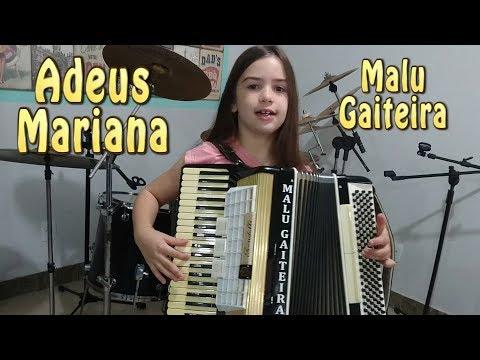Adeus Mariana   Malu Gaiteira