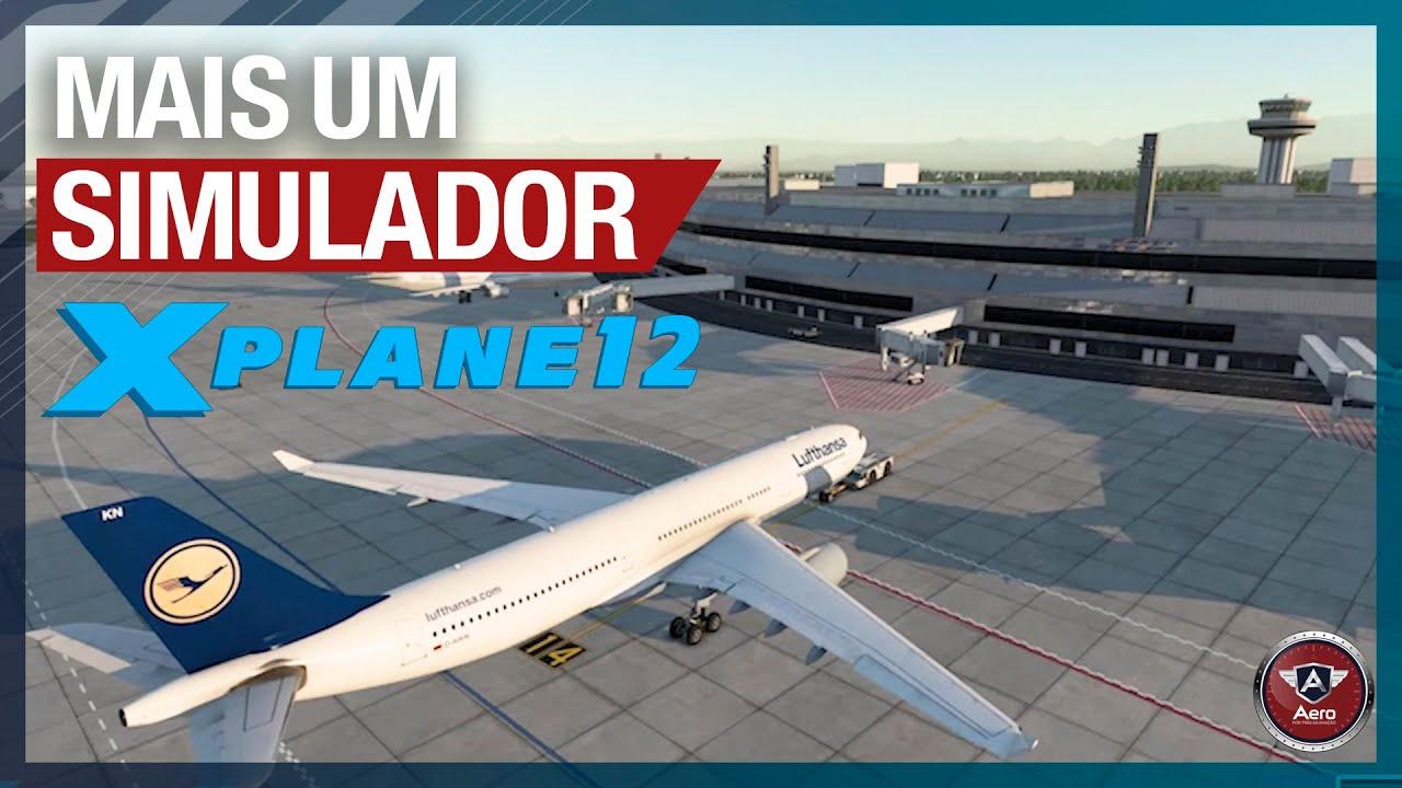 Download Novo SIMULADOR DE VOO vindo aí! O QUE ESPERAR do X-Plane 12