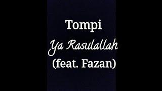 Fazan Feat Tompi - Ya Rasulallah