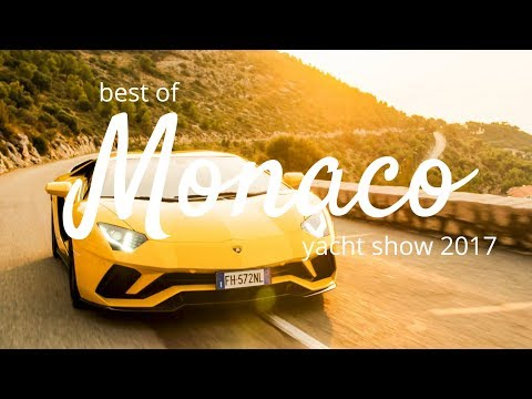 BEST OF MONACO YACHT SHOW 2017