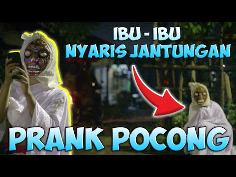 PRANK POCONG IBU - IBU NYARIS JANTUNGAN