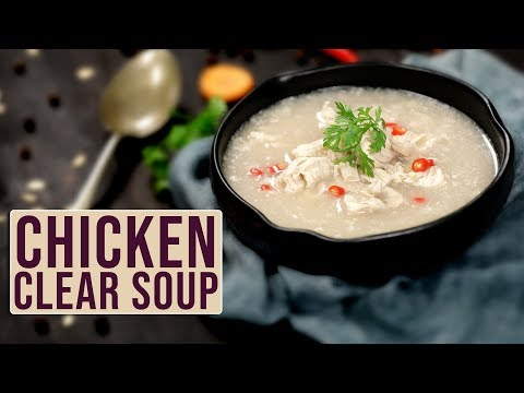 clear-chicken-soup-recipe---how-to-make-chicken-clear-soup