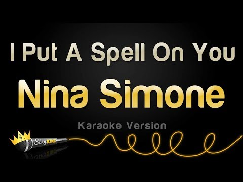 Nina Simone - I Put A Spell On You (Karaoke Version)