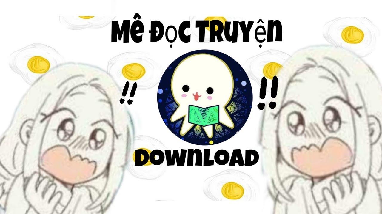 CÁCH TẢI MÊ ĐỌC TRUYỆN TRÊN ANDROID || How To Download || Kya-Chan