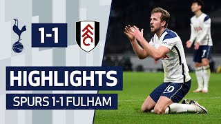 HIGHLIGHTS | SPURS 1-1 FULHAM