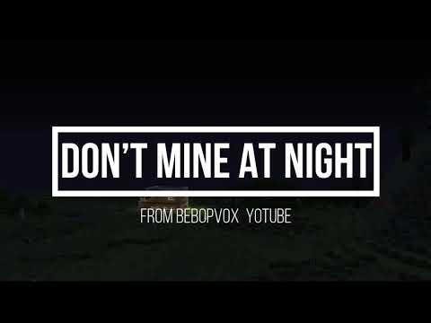 Dont Mine At Night Minecraft 2019