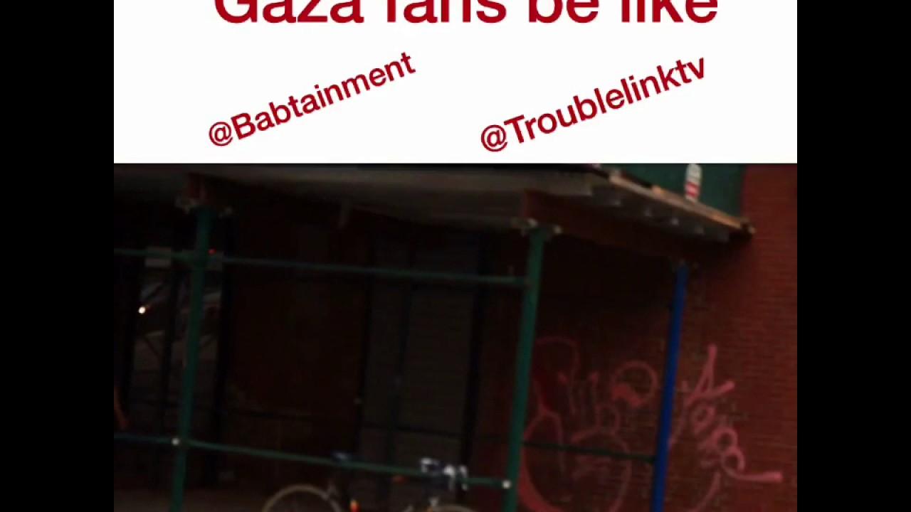 Gaza fans be like