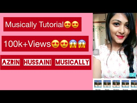 Musically Tutorial On Bangla For Beginners||How To Make A Musically||Azrin Hussaini