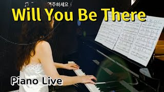 83. Will You Be There / Piano Live ( 2020 )