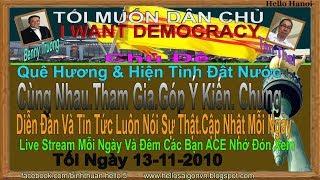Tôi Muốn Dân Chủ .Truc Tiep( Tối  Ngày 13-11-2019