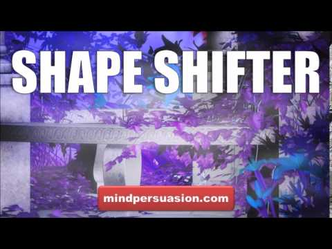 Shape Shifter   Change Your Body At Will   Avoid Detection