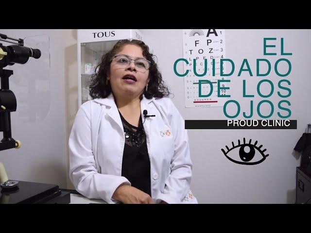 DR. PROUD: Cuidado de los ojos con la Optometrista Maricela Montiel Cervantes.