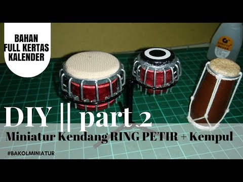 DIY || part 2 MINIATUR KENDANG RING PETIR