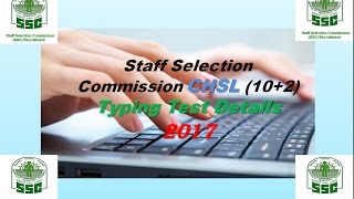 SSC CHSL (10+2) Typing Test Details ||Typing Test for PA/SA/CC |Staff Selection Commission|